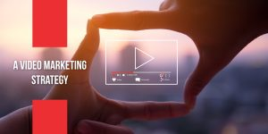 A-video-marketing-strategy